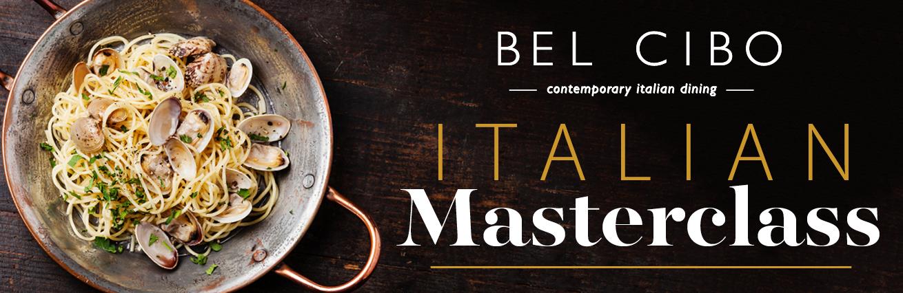 ITALIAN MASTERCLASS AT BEL CIBO