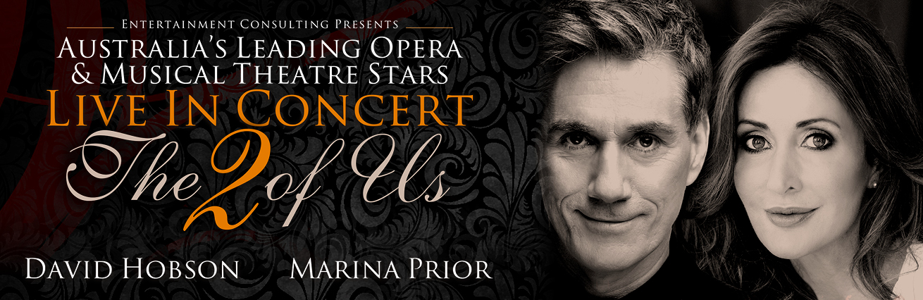 MARINA PRIOR & DAVID HOBSON 'THE 2 OF US' UP CLOSE & PERSONAL ENCORE SHOW!
