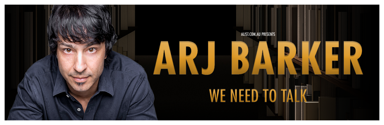 Arj Barker - We Need To Talk