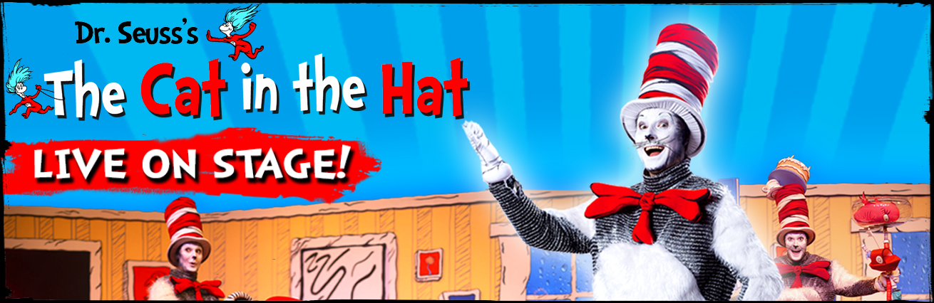 Dr Suess's The Cat In The Hat - Shows Cancelled